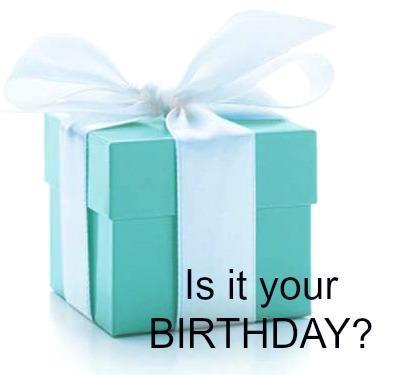 Is it your birthday?